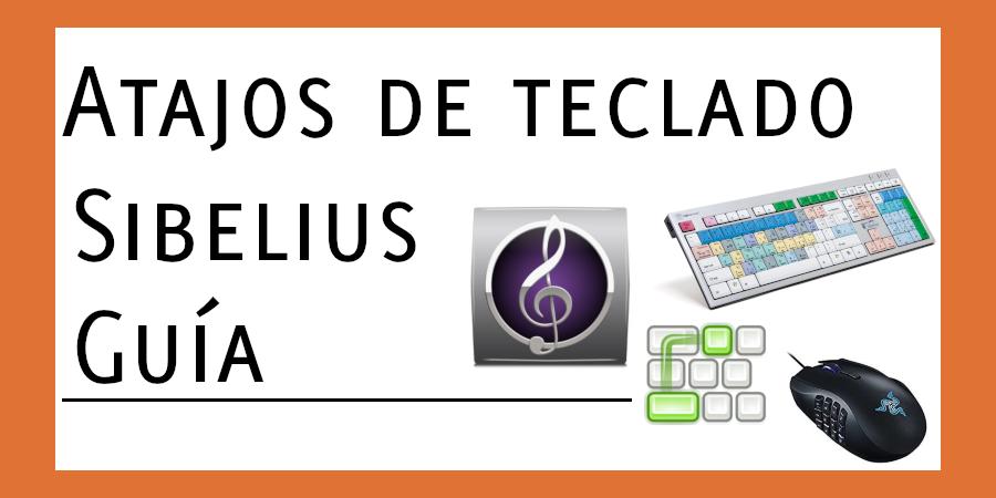 Atajos de teclado básicos para el editor de partituras Sibelius
